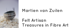 Martien van Zuilen<br /><br />Felt Maker<br />Teacher<br />Writer